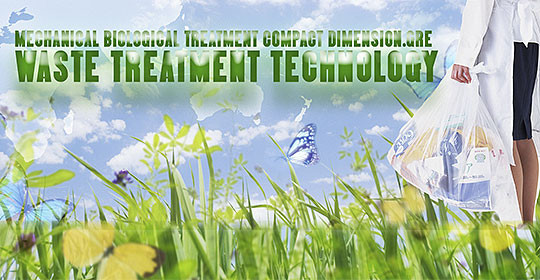 MECHANICAL BIOLOGICAL TREATMENT – GREEN RENEWABLE ENERGY (MBT-GRE)